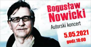 na zdj. Bogusław Nowicki