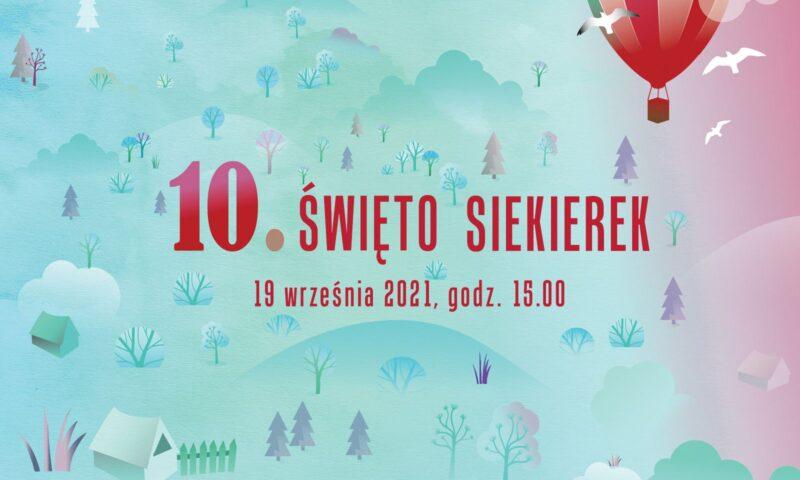 Grafika wydarzenia 10. Święto Siekierek - napis na tle małych domków i drzew, w prawym górnym rogu latający balon