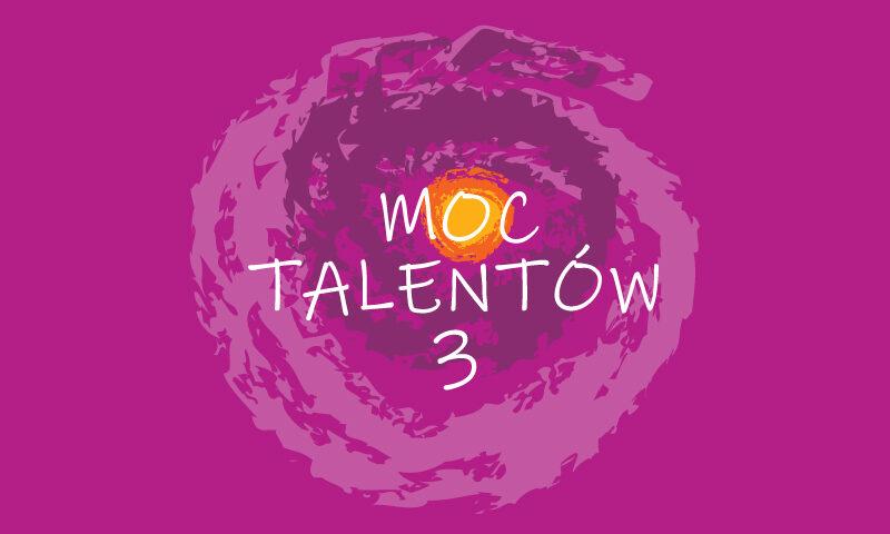 Napis Moc Talentów 3 na różowym tle
